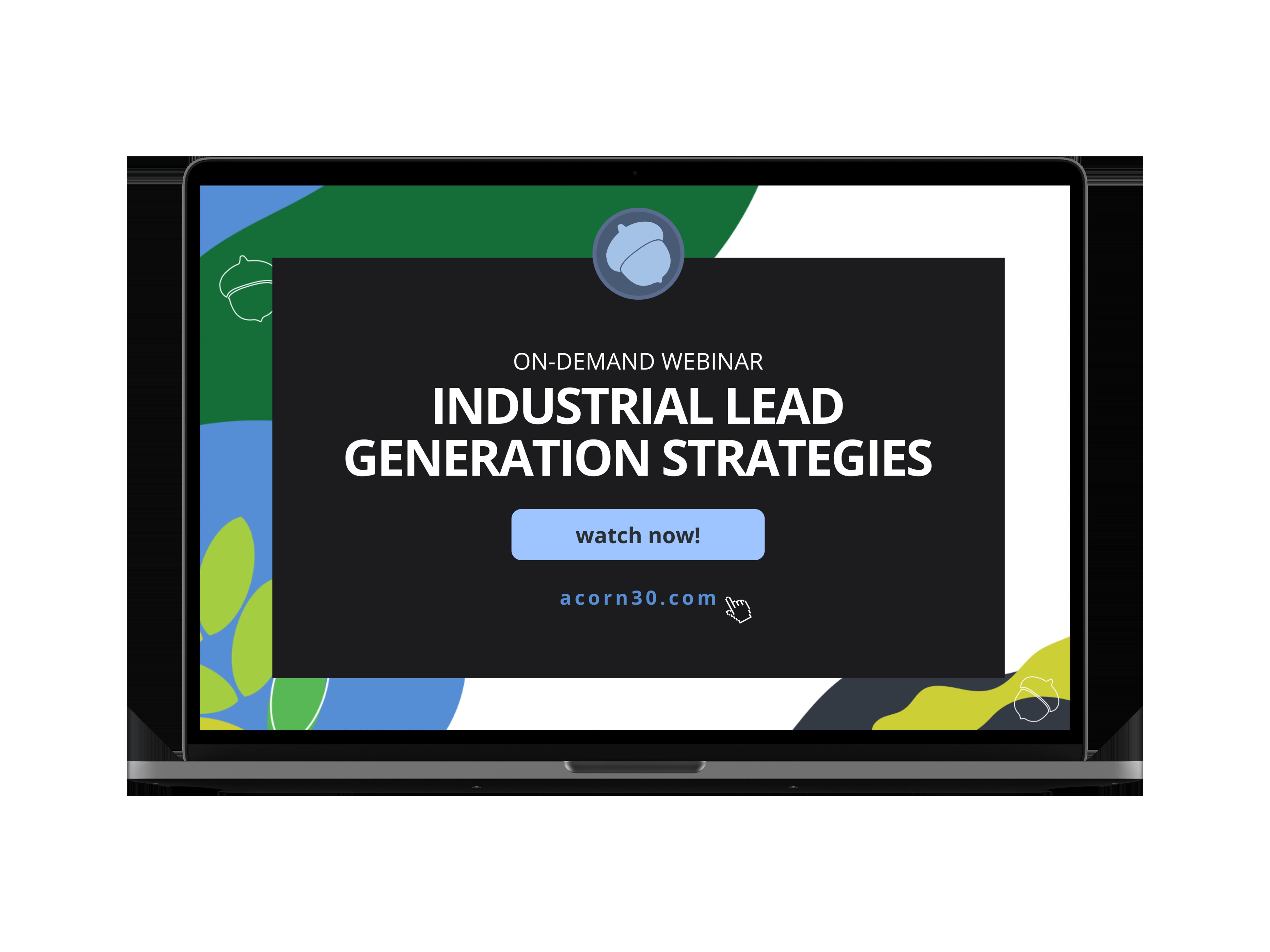 On-Demand Webinar-Industrial Lead Generation